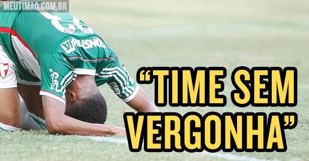 Palmeiras, time sem vergonha