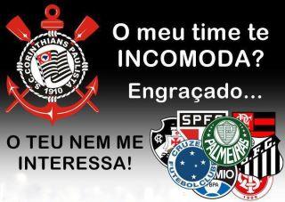 Teu time não me interessa, aqui é Corinthians